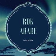 RDK - Arabe (Original Mix)