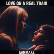 Earmake - Love on A Real Train (Original Mix)