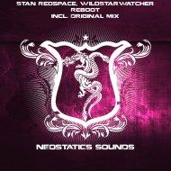 Stan Redspace & WildStarWatcher - Reboot  (Original Mix)