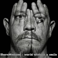 ZharaWeekend - World without a smile (original mix)