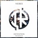Neibex - Detention (Original Mix)