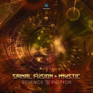 Spinal Fusion & Mystic & Spinal Fusion and Mystic - Science & Fiction (Original Mix)