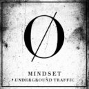 Underground Traffic - Mindset (Original Mix)