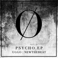 UGGO, NewTheBeat - Psycho (Original Mix)