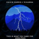 Calvin Harris feat. Rihanna  - This Is What You Came For  (Juloboy Remix)