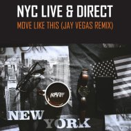 NYC Live & Direct, Davidson Ospina  - Move Like This (Jay Vegas Remix)