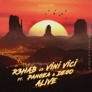 R3HAB vs. Vini Vici feat. Pangea & DEGO - Alive  (Extended Version)