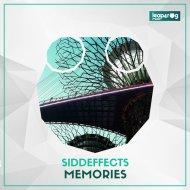 SiddEffects - Memories (Original Mix)
