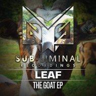 Leaf - The Goat (Original Mix)