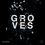 Groves - Clinik (Original Mix)