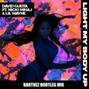 David Guetta ft Nicki Minaj & Lil Wayne  - Light My Body Up  (Barthez Bootleg Mix)