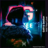 GAR & Deidian - Add Your Love (Original mix)