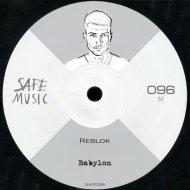 Reblok - Babylon  (Original Mix)