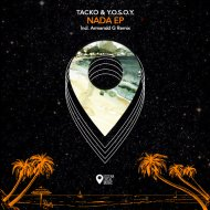 Tacko & Y.O.S.O.Y. - Nada (Original Mix)