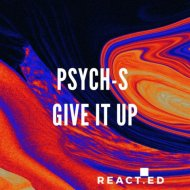 Psych S  -  Give It Up  (Original Mix)