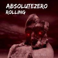 AbsoluteZero - Rolling (Original Mix)