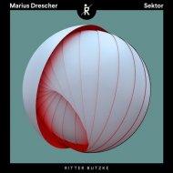 Marius Drescher - Sektor (Original Mix)