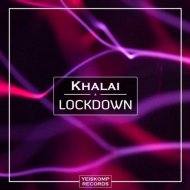Khalai - Lockdown  (Extended Mix)