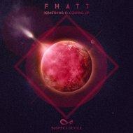Fhatt - Irritated (Original Mix)