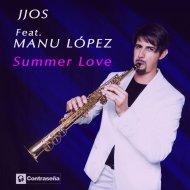 Jjos feat. Manu Lopez - Summer Love (Sunset Mix)