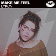 Lykov - Make Me Feel (Radio Edit)