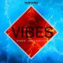 Dark Intensity - The Vibes (Original Mix)