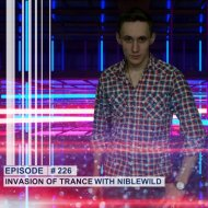 Niblewild - Invasion of Trance 226 (08.08.2019)