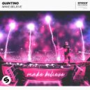 Quintino - Make Believe (Extended Mix)