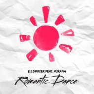 DJ DimixeR (feat. Murana) - Romantic Dance (Original Mix)