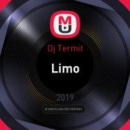 Dj Termit - Limo (Original)
