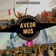 Artjo - AveorMus Podcast #01 ()