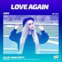 Aris - Love Again  (Alex Shik Edit)