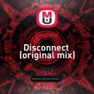 Bioglard  - Disconnect  (original mix)