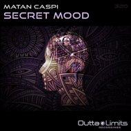 Matan Caspi - Secret Mood (Original Mix)