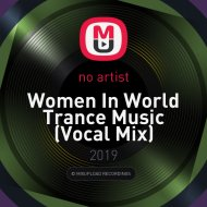 DJ Andjey - Women In World Trance Music  (Vocal Mix)
