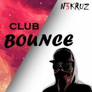 N3KRUZ - Club Bounce (Original Mix)