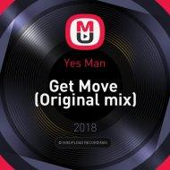 Yes Man - Get Move  (Original mix)