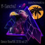 A-SancheZ - Dance NowMiX 2019 vol 24 ()
