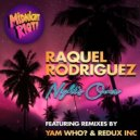 Raquel Rodriguez - Night\'s Over (Yam Who? Extended Remix)