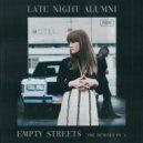 Late Night Alumni - Empty Streets (Sean Darin Remix)