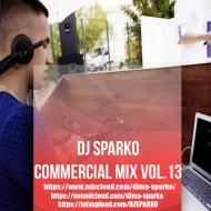 DJ SPARKO - COMMERCIAL MIX ( VOL.13)