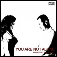 Ryui Bossen - VA You Are Not Alone [Part 4] (Reduced by Ryui Bossen) (2019)