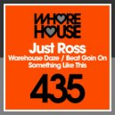 Just Ross  - Something Like This (Original Mix)