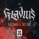 Eric Senn & TH3 ONE - Gladius (Extended Mix)