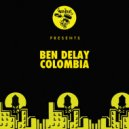 Ben Delay - Colombia  (Extended Mix)