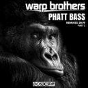 Warp Brothers - Phatt Bass  (Adrenaline Dept. Remix)