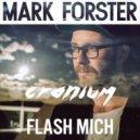 Mark Forster  - Flash Mich (Cranium Remix)