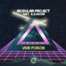 Modular Project feat. Eleonora - Vivid Poison  (Original Mix)
