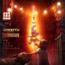 Smooth feat. DC Breaks - We Are Your Friends (Original Mix)