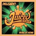 Delgado - Being At Home  (Original Mix)